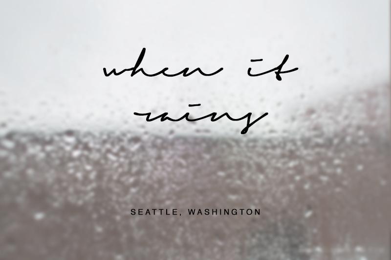 when-it-rains-seattle-washington-1